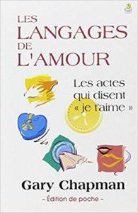 """Les langages de l'amour, les actes qui disent """"je t'aime"""""""