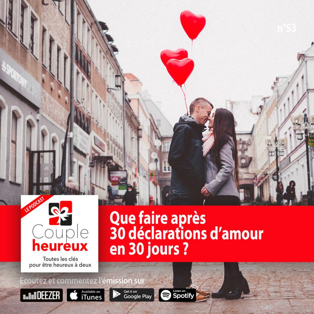 Après les 30 déclarations d'amour pendant 30 jours, que faire ?