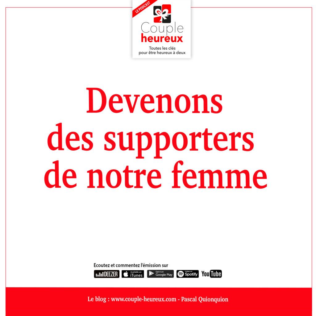 """Devenons des supporters de """"notre"""" femme"""